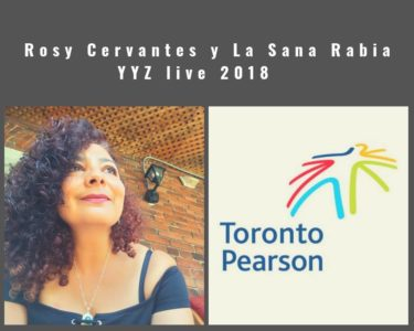 Poster for Rosy y La Sana Rabia YYZ Live October 26 2018, Rosy looking up and the Toronto Pearson logo